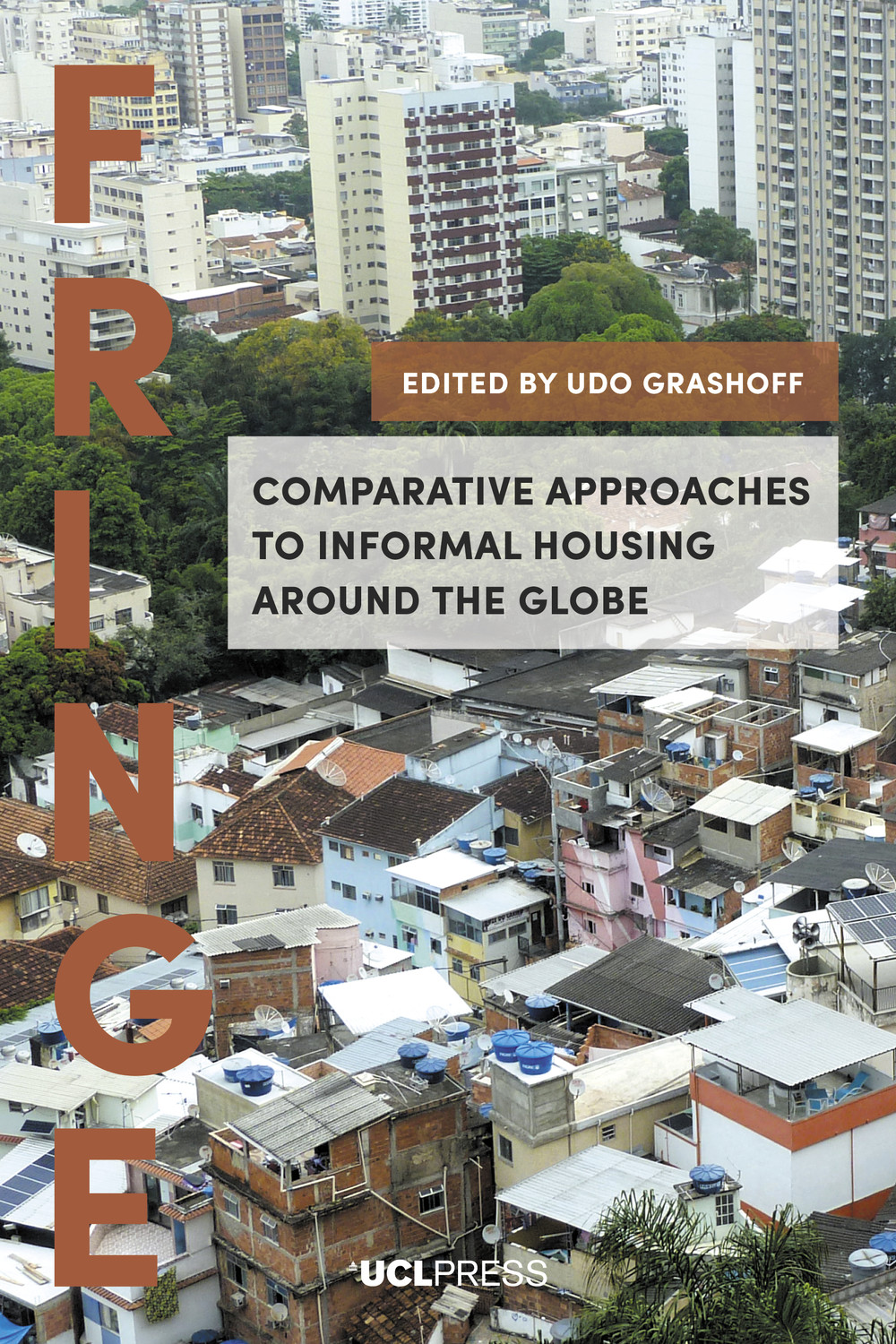Comparative Approaches to Informal Housing Around the Globe