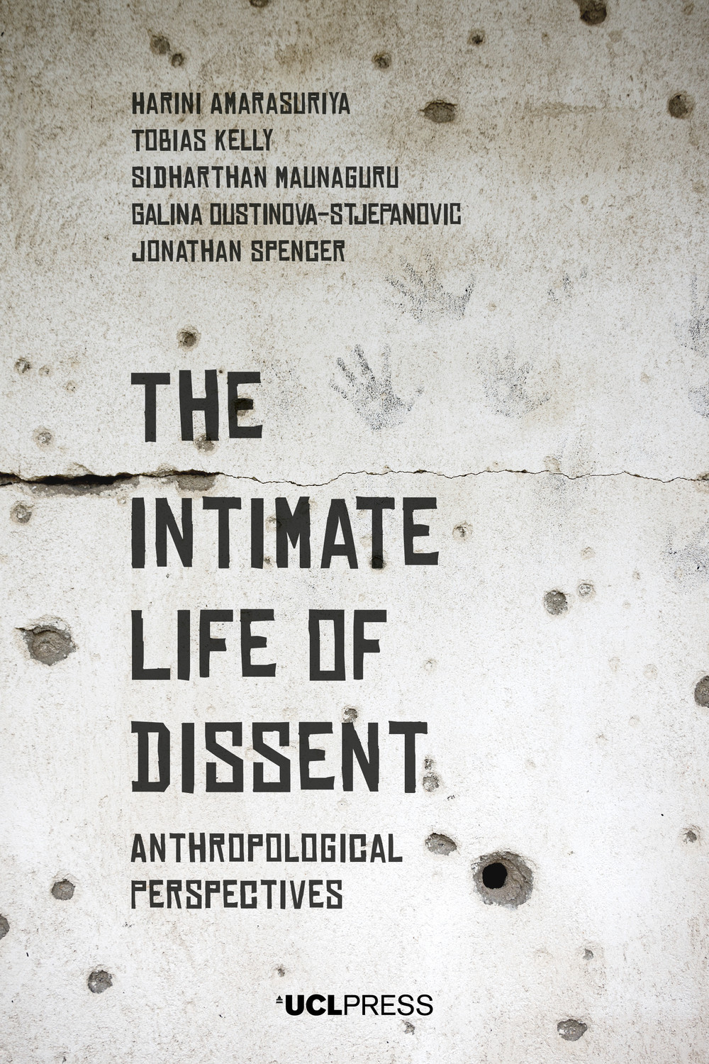 The Intimate Life of Dissent