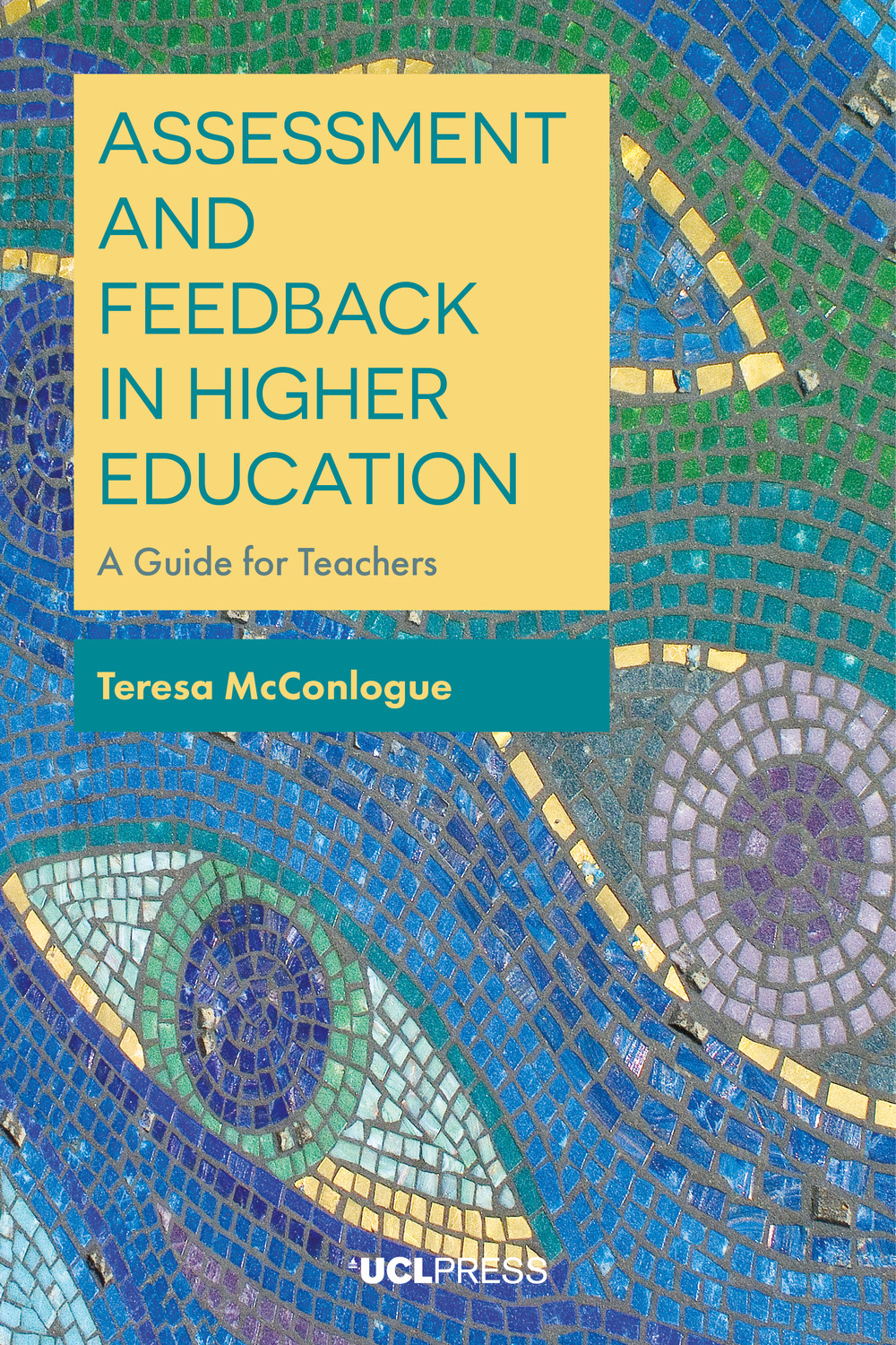 Assessment and Feedback in Higher Education