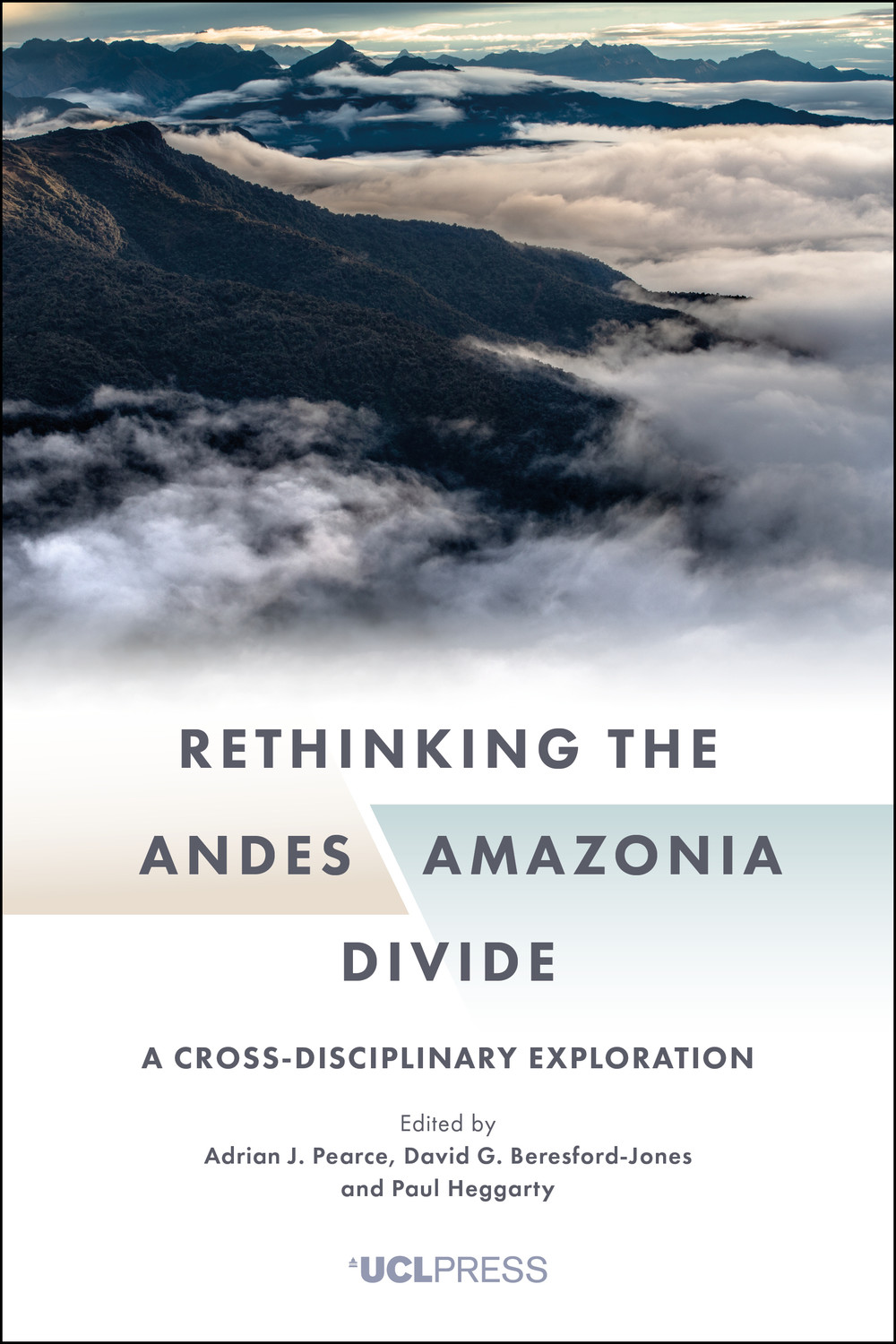 Rethinking the Andes-Amazonia Divide