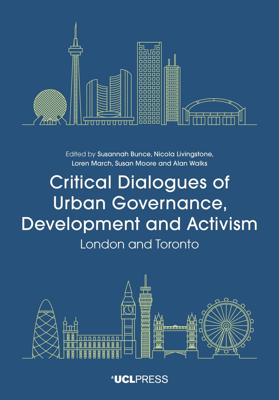Critical Dialogues of Urban Governance, Development and Activism