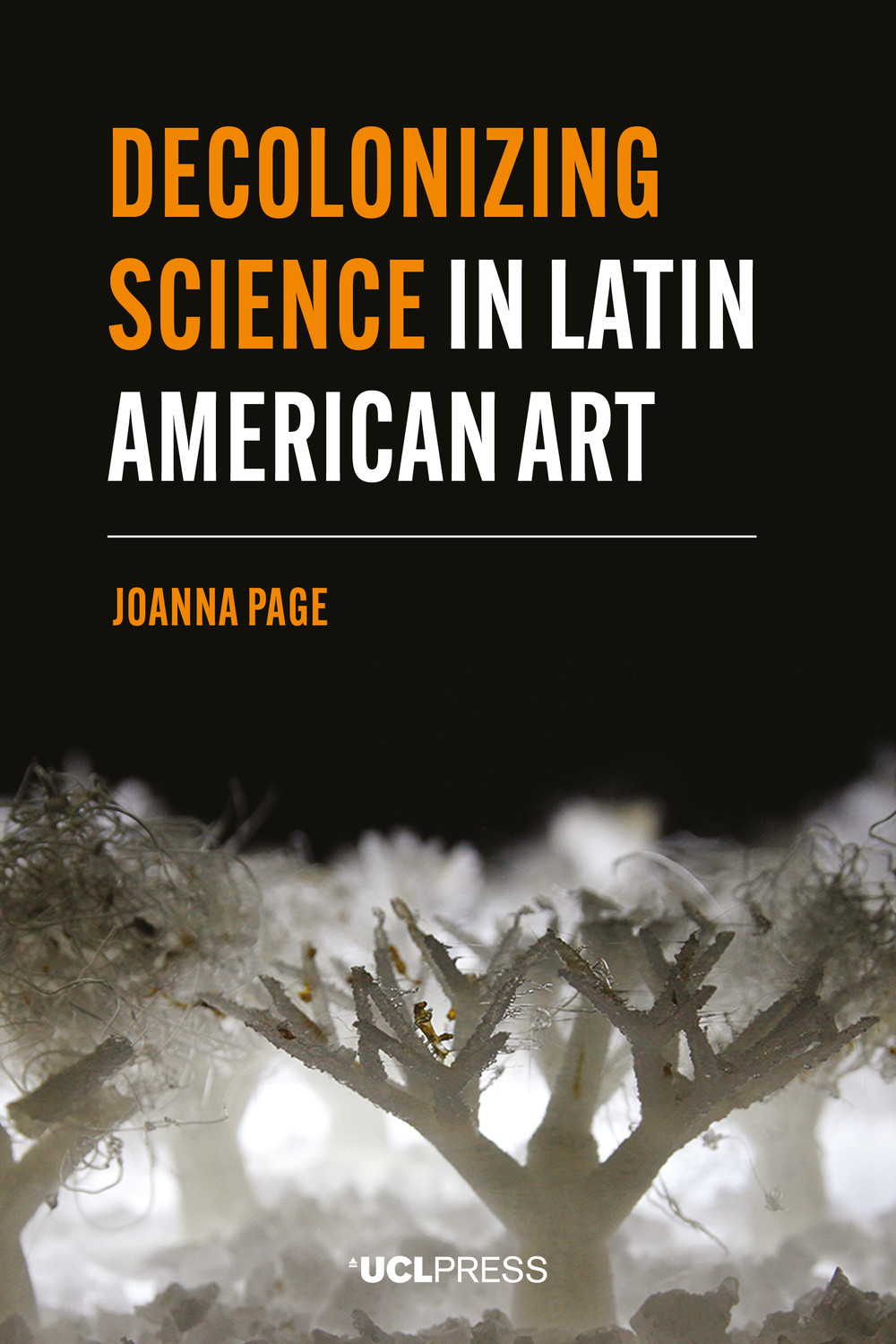 Decolonizing Science in Latin American Art