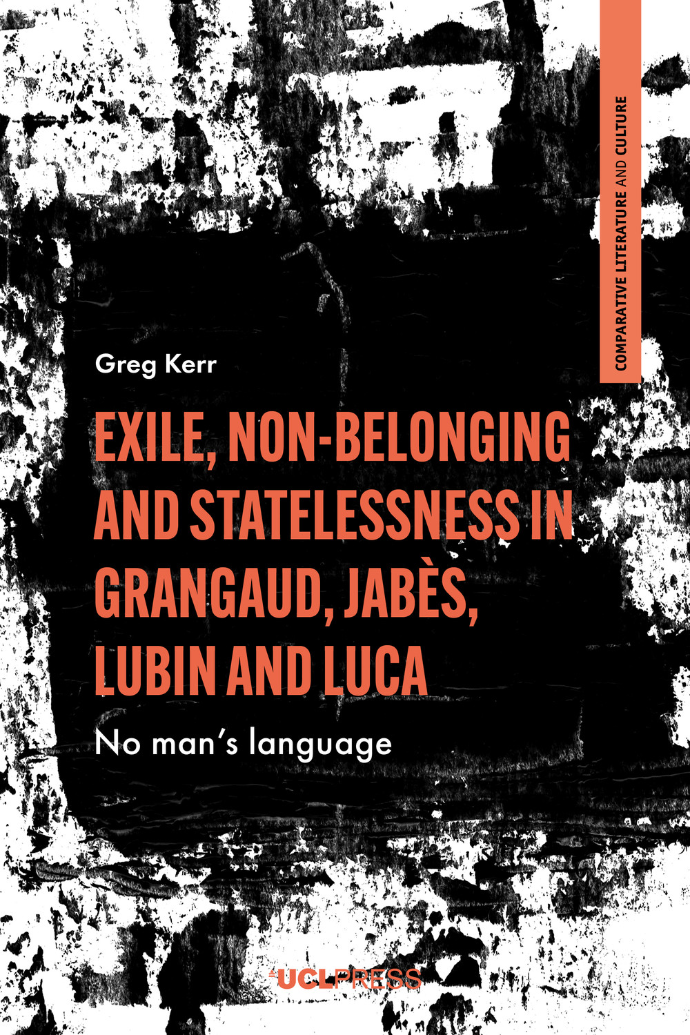 Exile, Non-Belonging and Statelessness in Grangaud, Jabès, Lubin and Luca