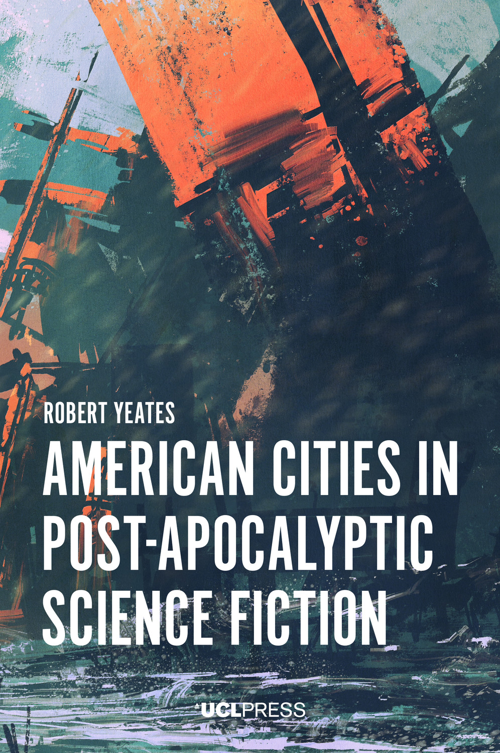 American Cities in Post-Apocalyptic Science Fiction