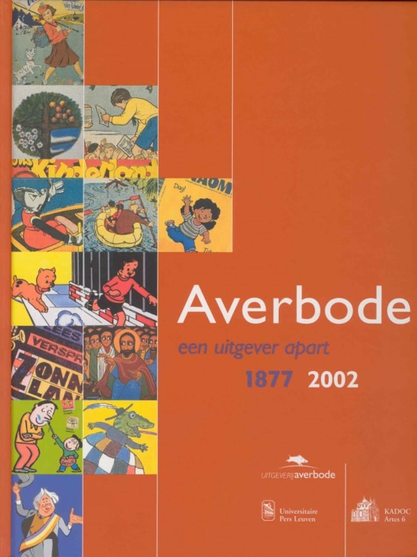 Averbode, een uitgever apart (1877-2002)