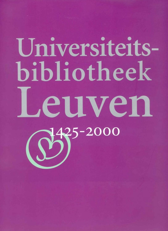 Universiteitsbibliotheek Leuven, 1425-2000