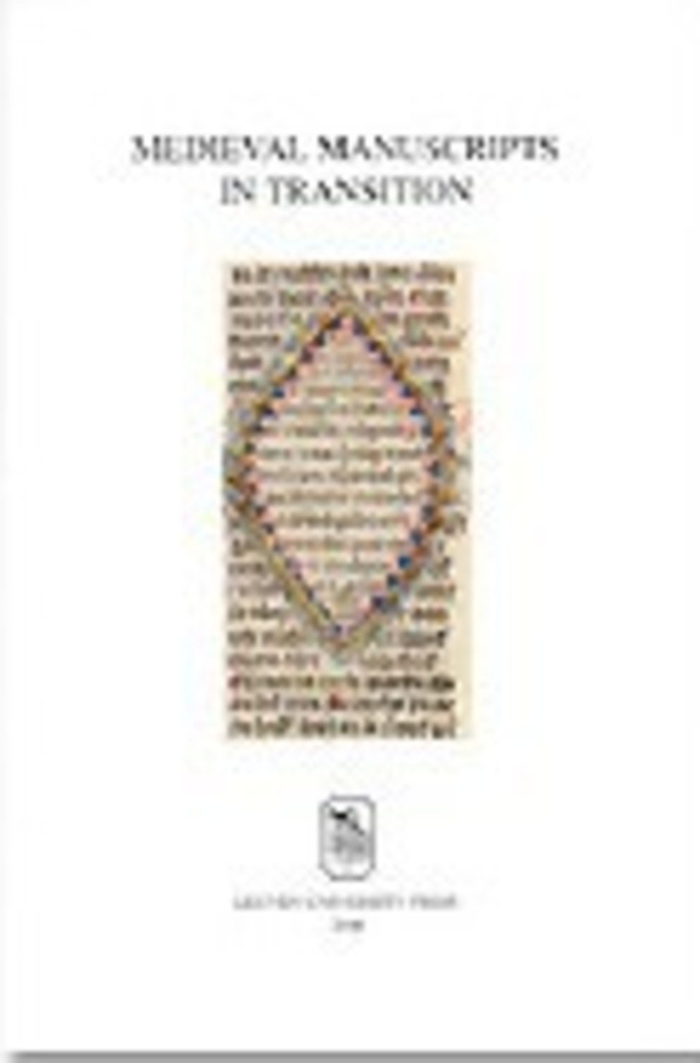 Medieval Manuscripts in Transition