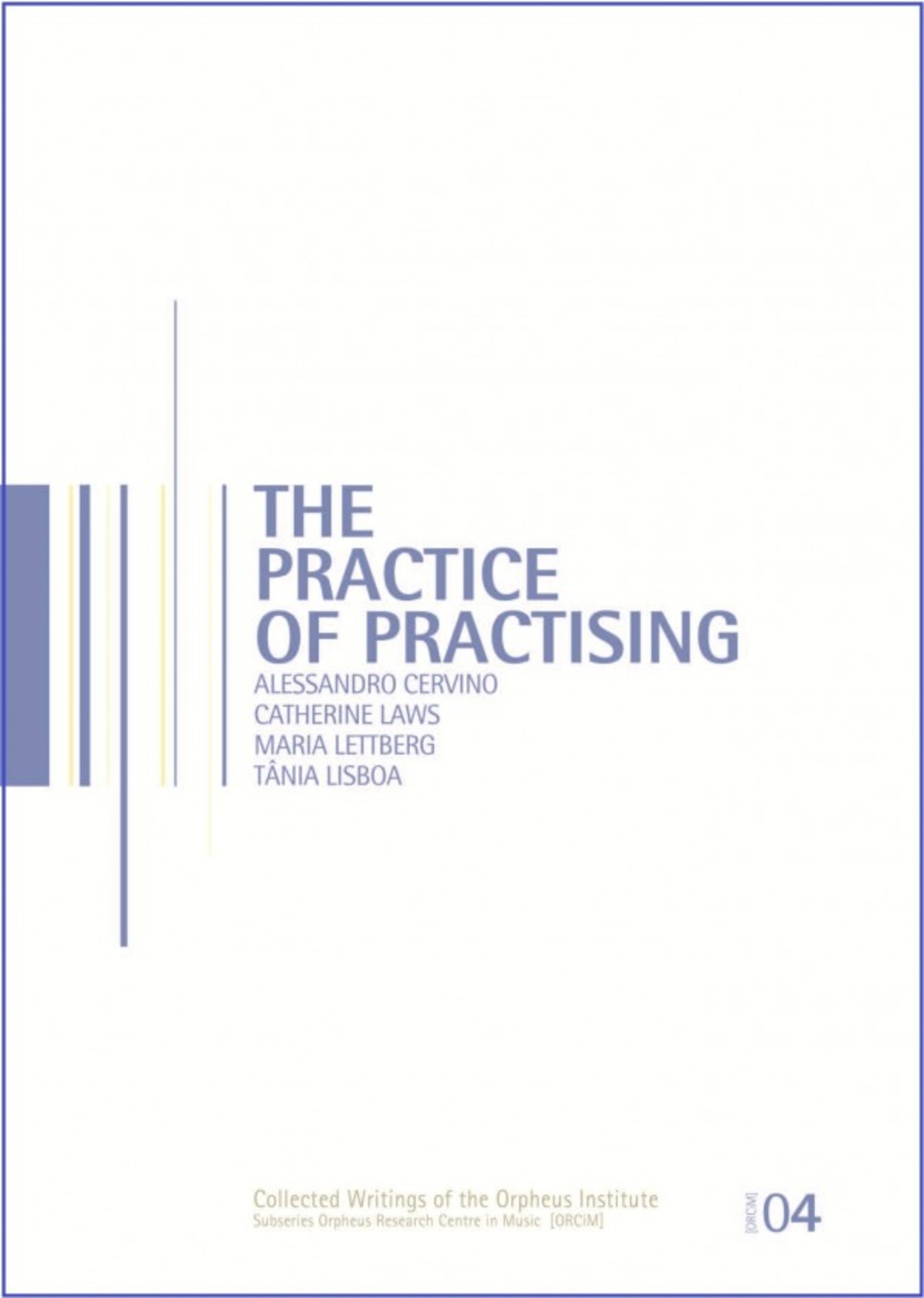 The Practice of the Practising