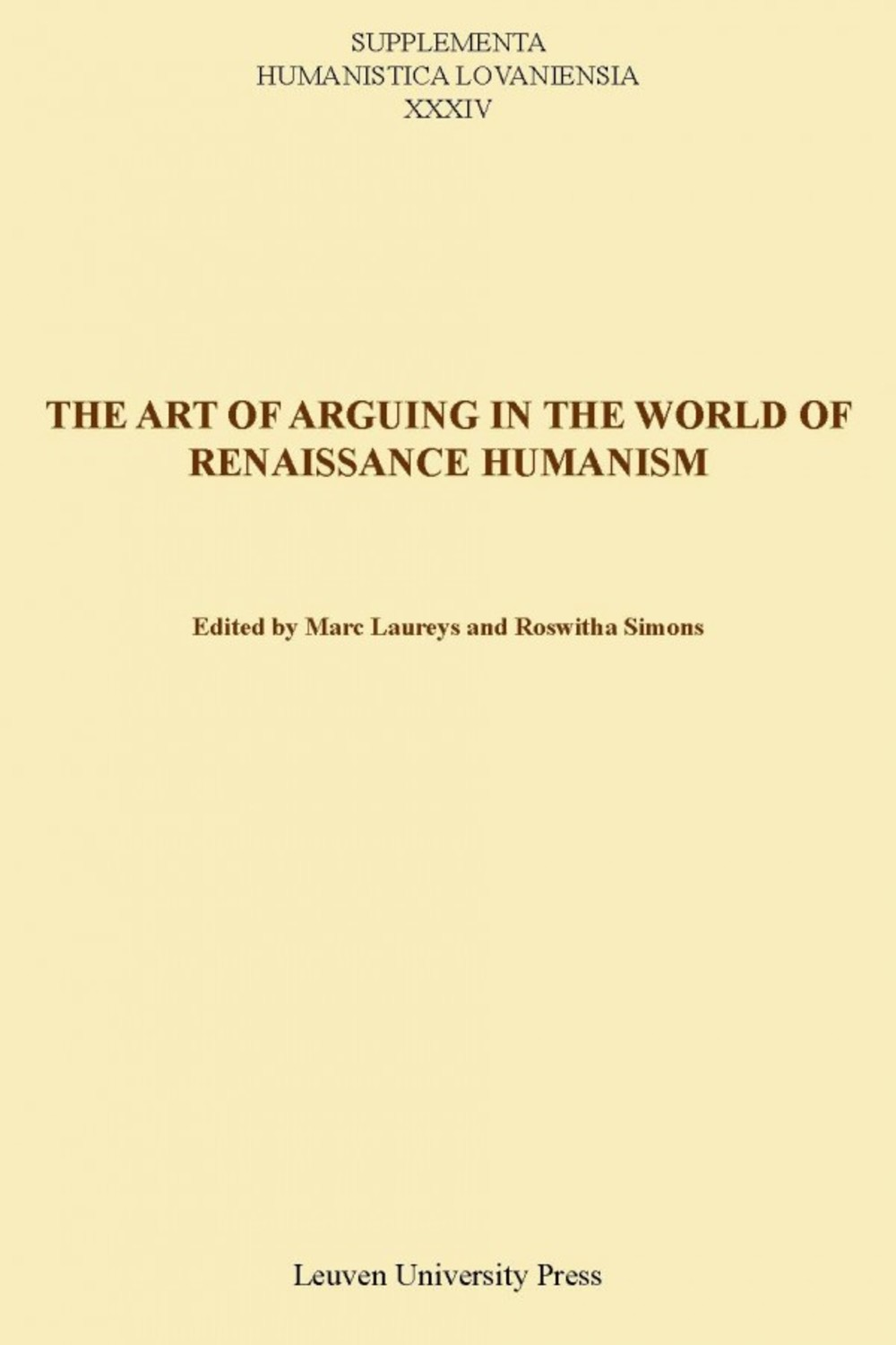 The Art of Arguing in the World of Renaissance Humanism