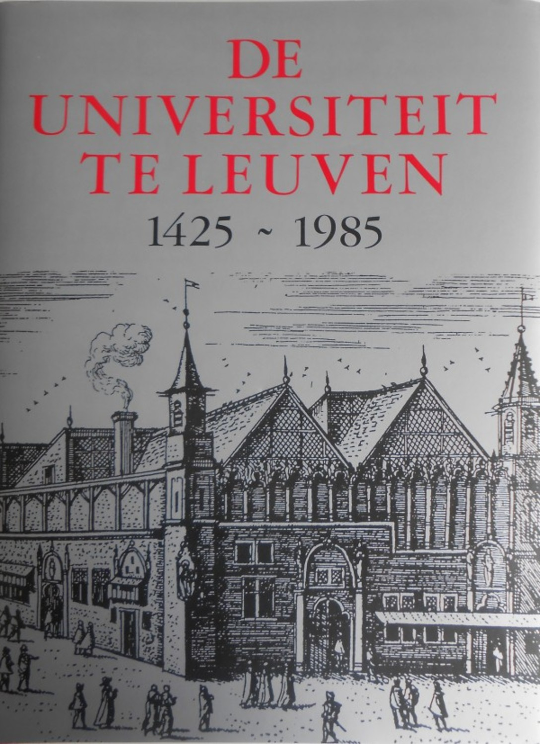 De Universiteit te Leuven 1425-1985