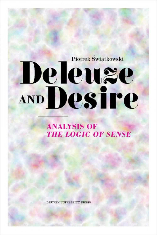 Deleuze and Desire