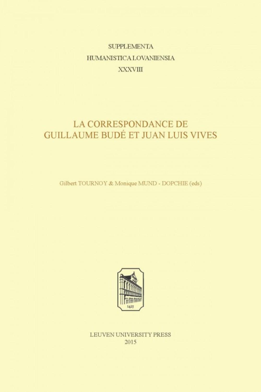 La correspondance de Guillaume Budé et Juan Luis Vives