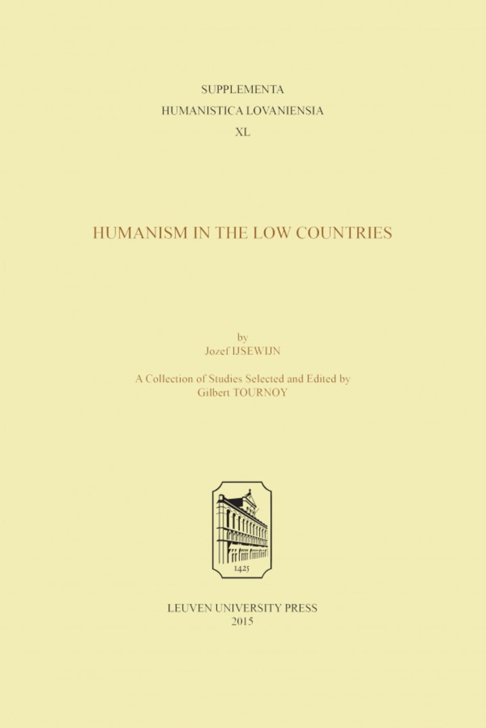 Josef Ijsewijn. Humanism in the Low Countries