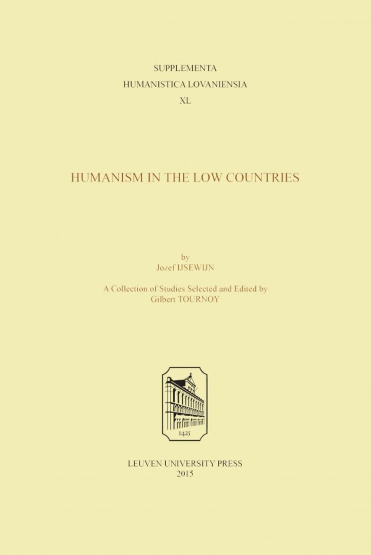 Josef Ijsewijn. Humanism in the Low Countries