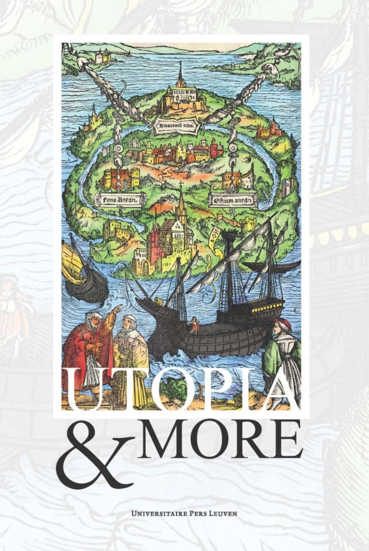 Utopia & More