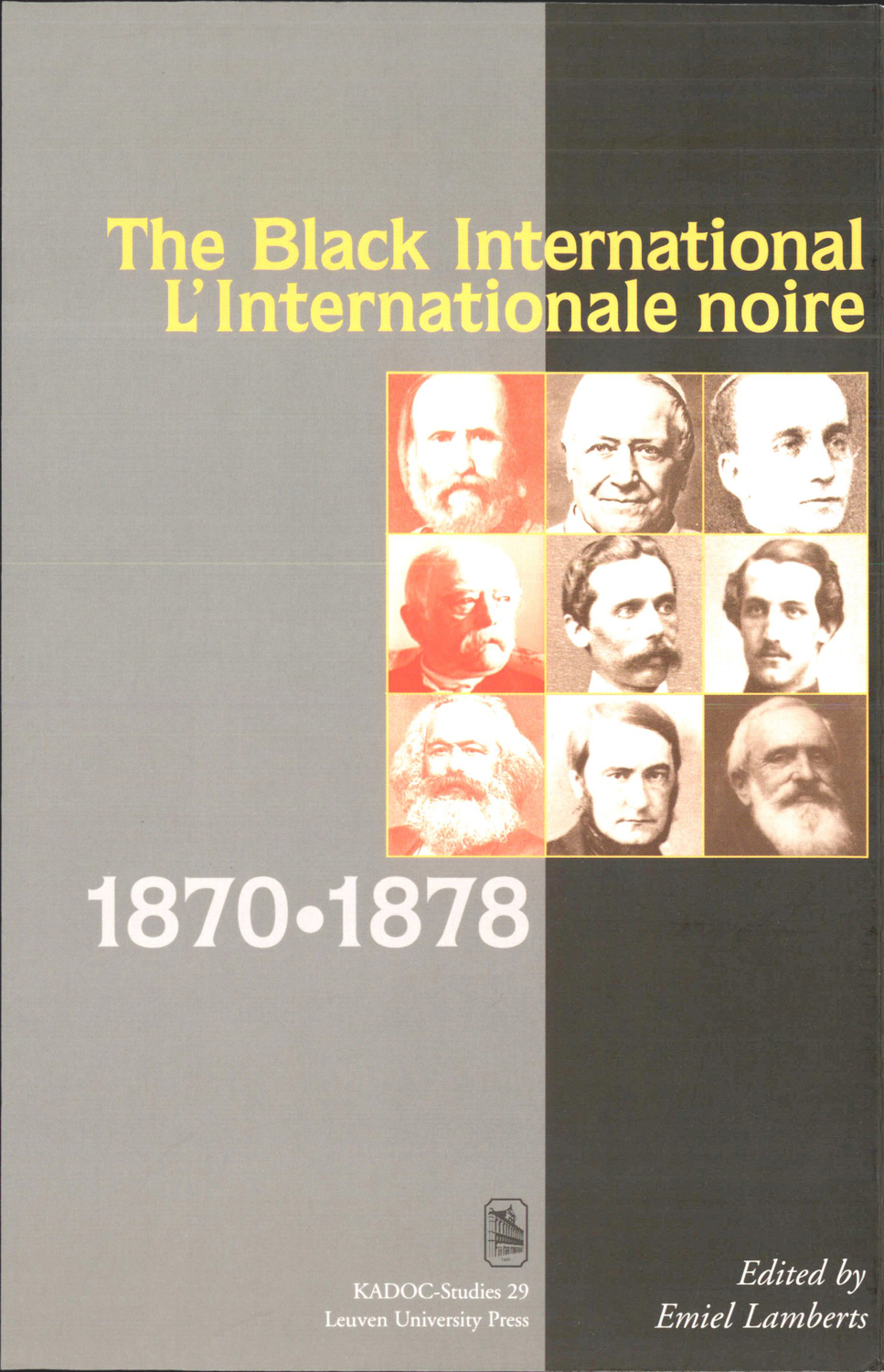 The Black International - L'internationale noire (1870-1878)