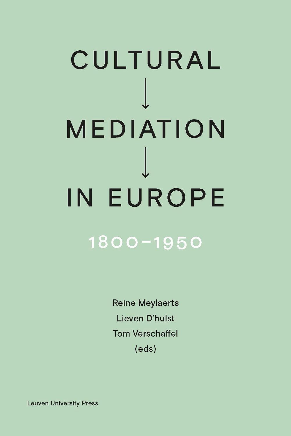 Cultural Mediation in Europe, 1800-1950