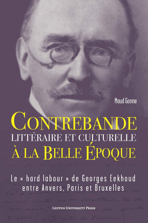 Contrebande littéraire et culturelle à la Belle Époque