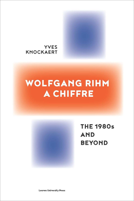 Wolfgang Rihm, a Chiffre
