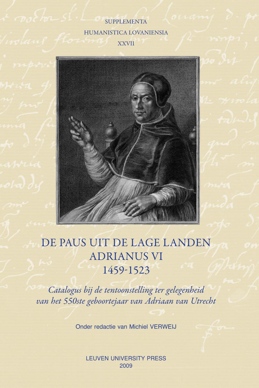 De paus uit de Lage Landen Adrianus VI 1459-1523