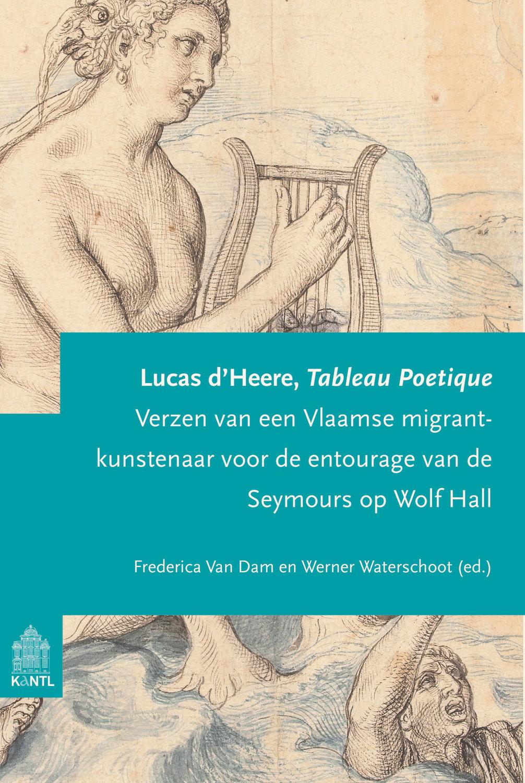 Lucas d'Heere, Tableau Poetique