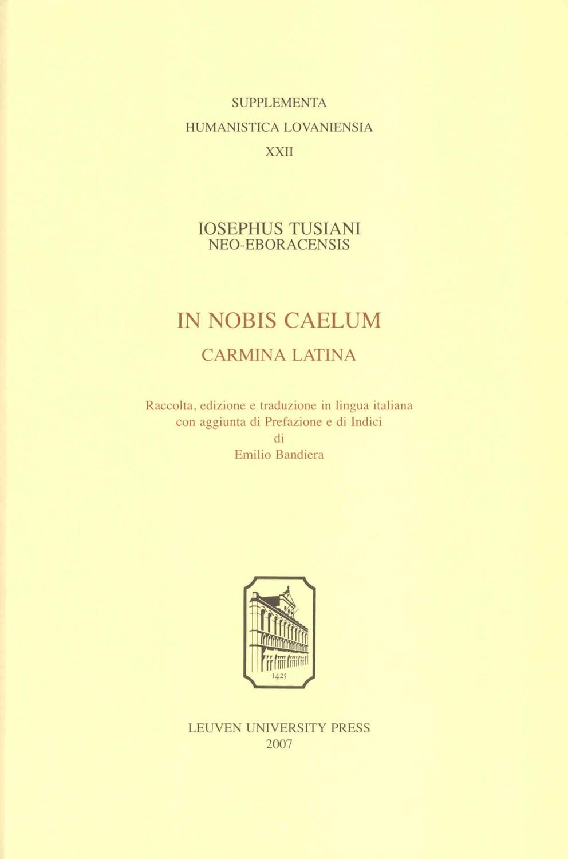 Iosephus Tusiani - In nobis caelum, Carmina Latina