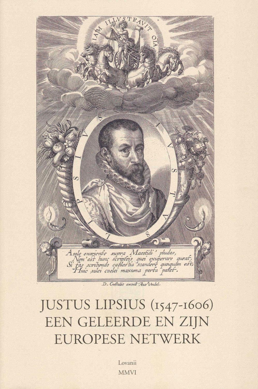 Justus Lipsius (1547-1606), een geleerde en zijn Europees netwerk