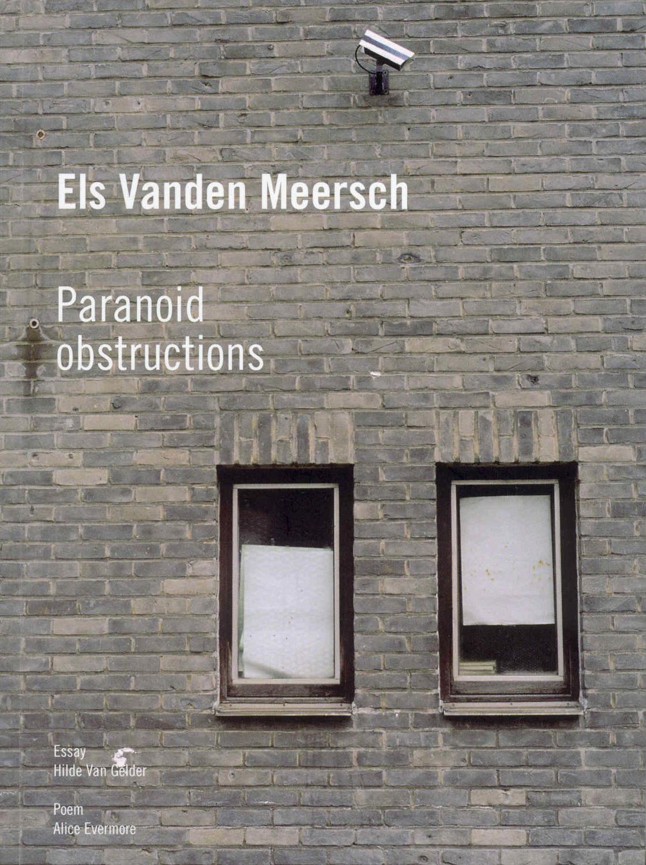 Els Vanden Meersch - Paranoid obstructions