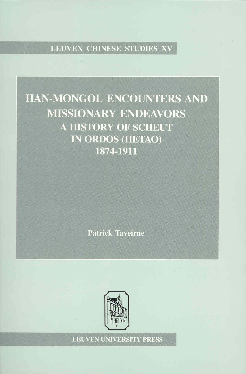 Han-Mongol Encounters and Missionary Endeavors