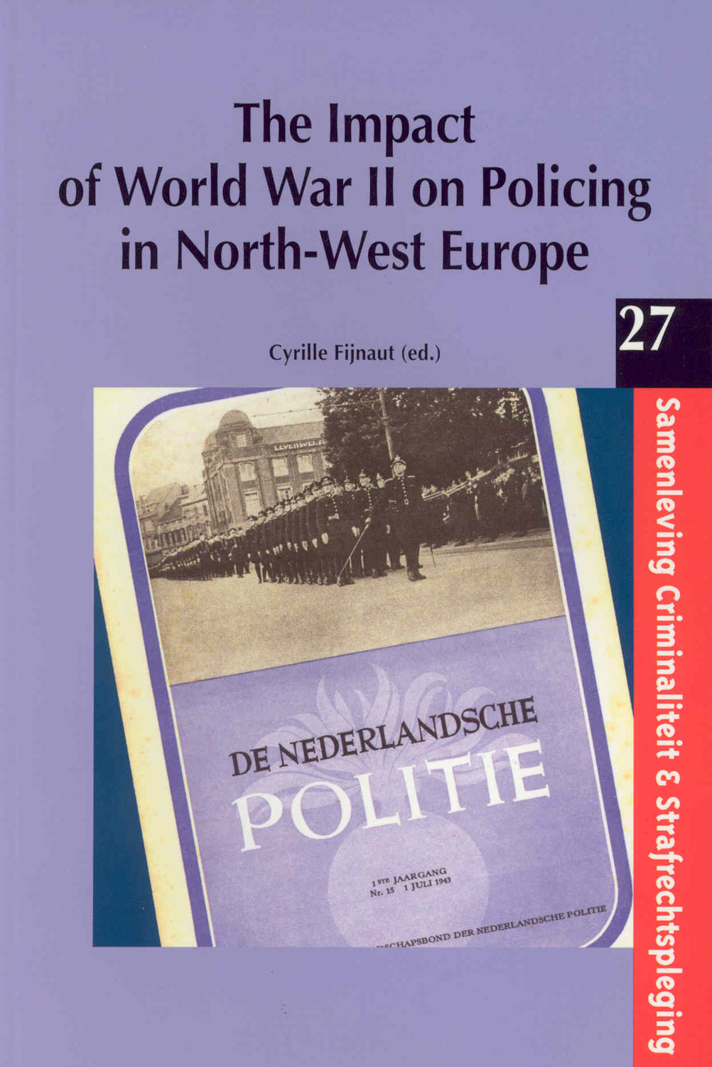 The Impact of World War II on Policing in North-West Europe