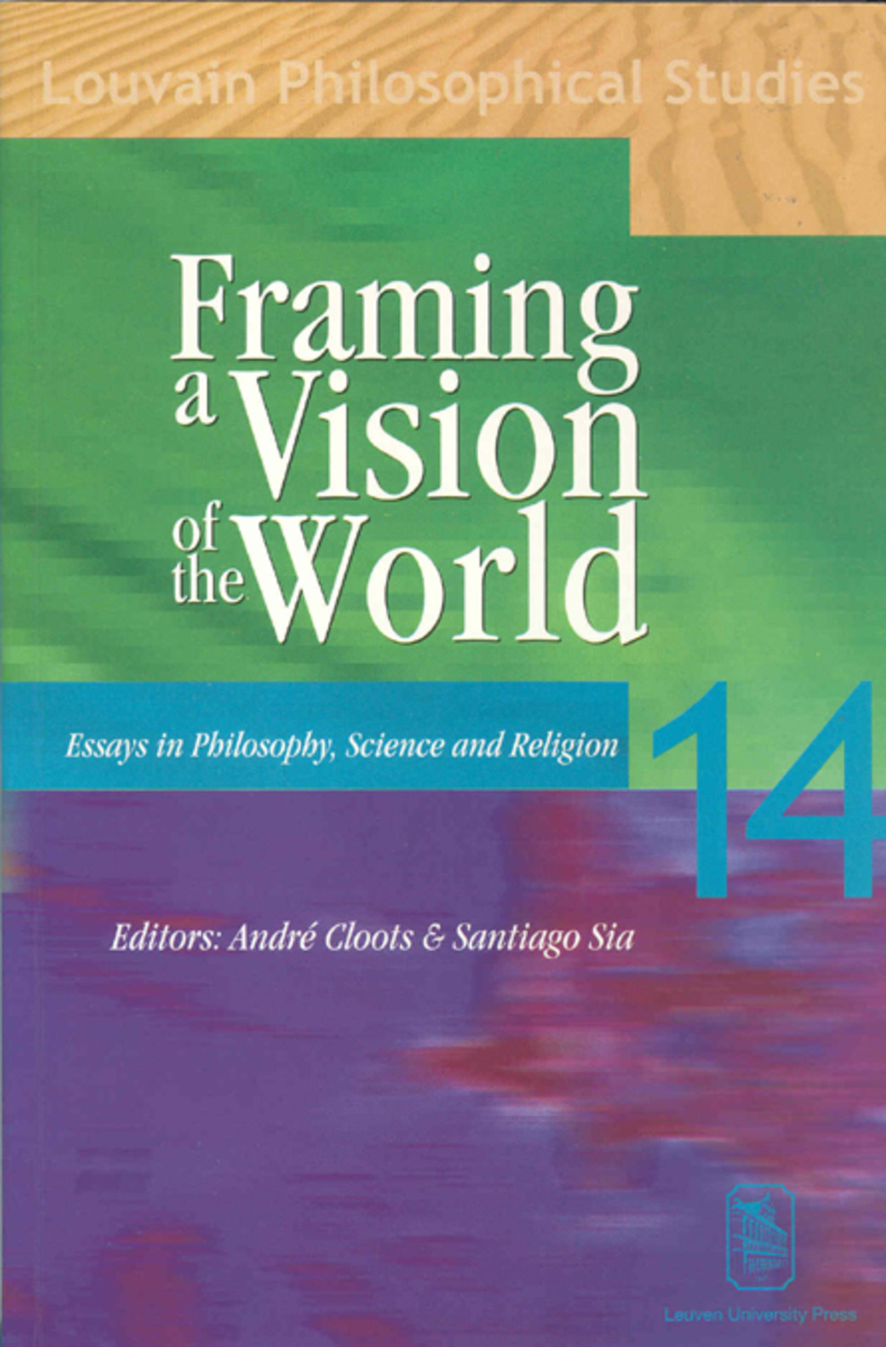 Framing a Vision of the World