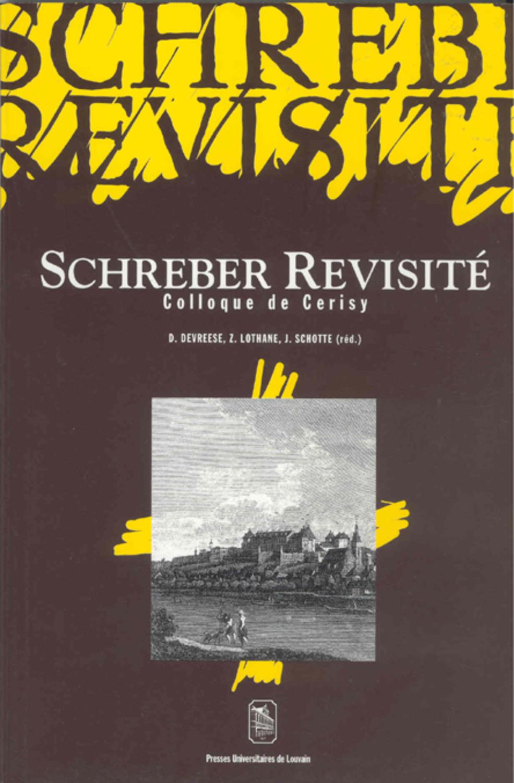Schreber revisité