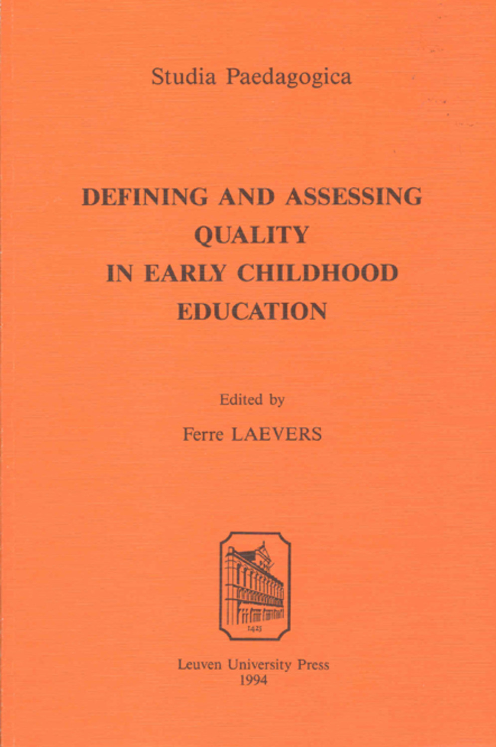 Defining and Assessing Quality in Early Childhood Education