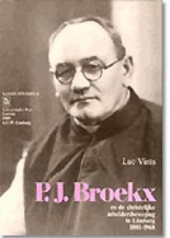 P.J. Broekx en de christelijke arbeidersbeweging in Limburg