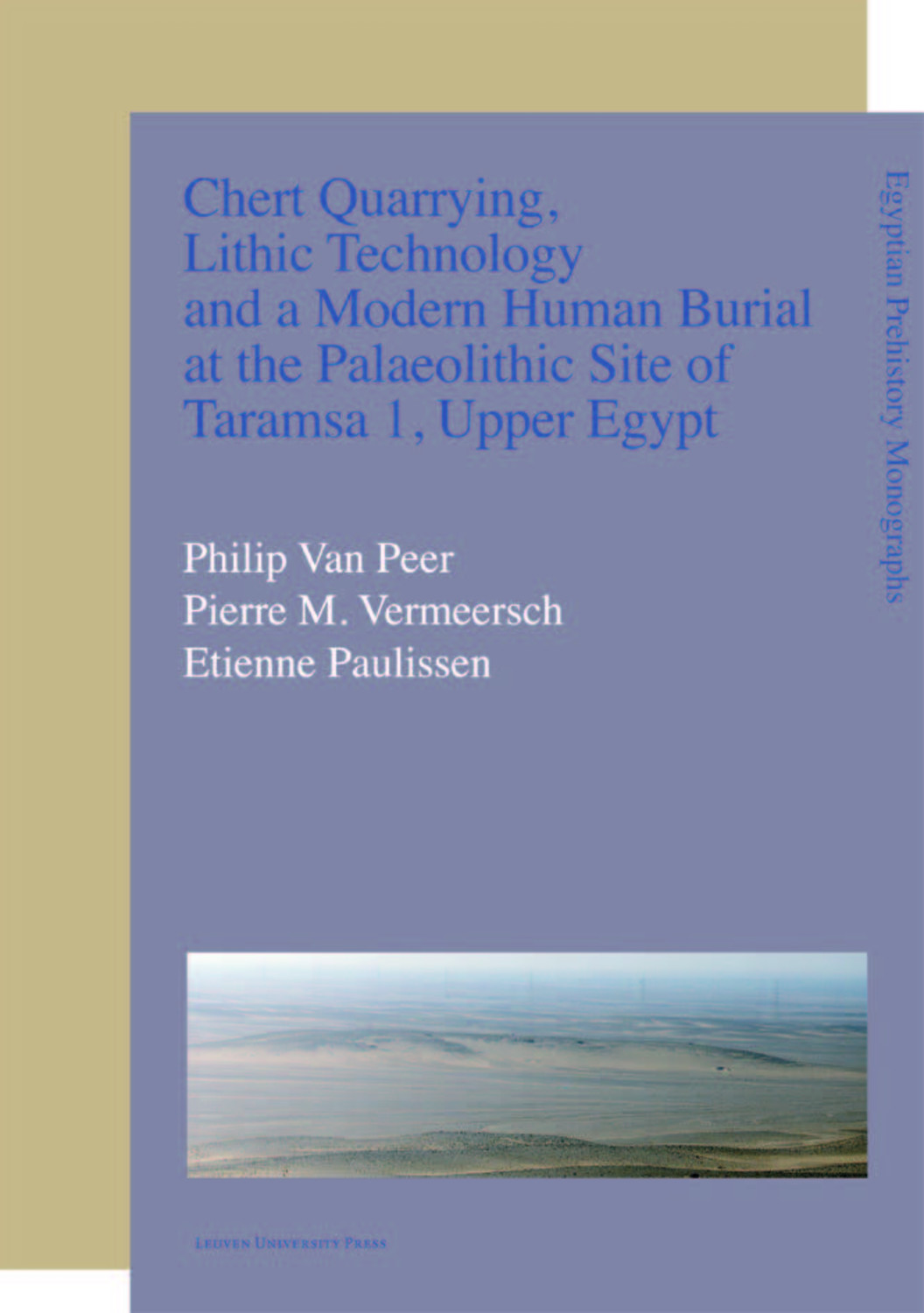 Chert Quarrying, Lithic Technology, and a Modern Human Burial at the Palaeolithic Site of Taramsa 1, Upper Egypt