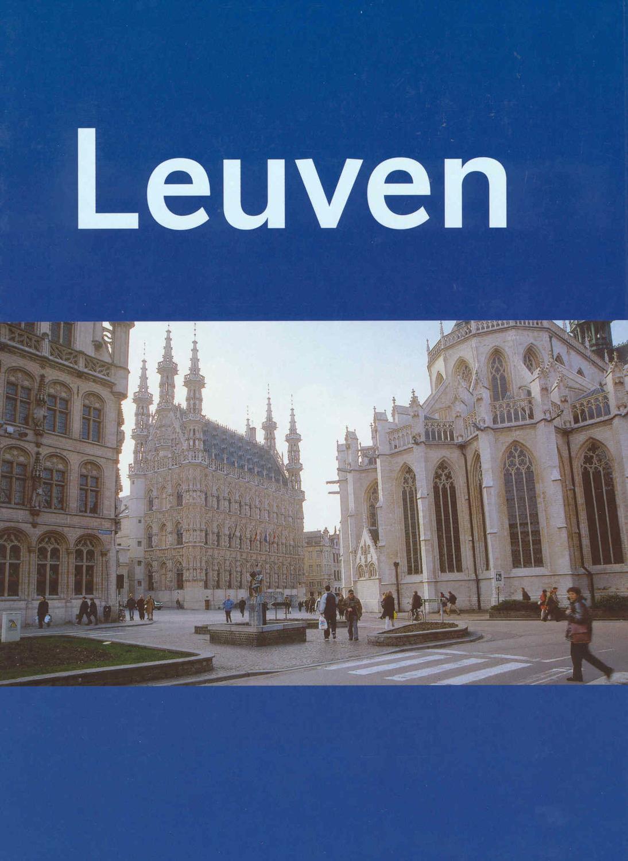 Leuven. Stad en Universiteit