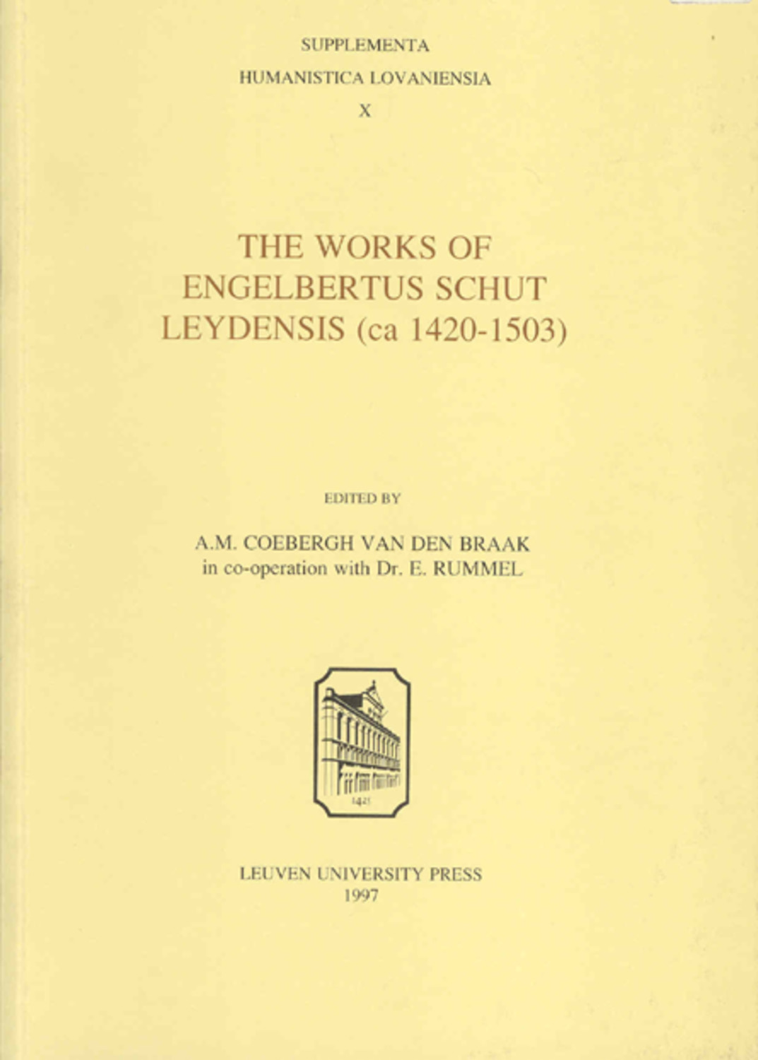 The Works of Engelbertus Schut Leydensis (ca. 1420-1503)