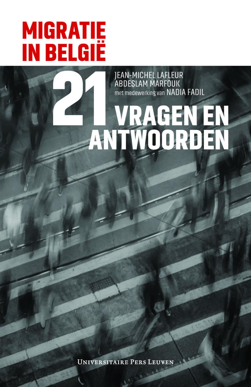 Migratie in België in 21 vragen en antwoorden