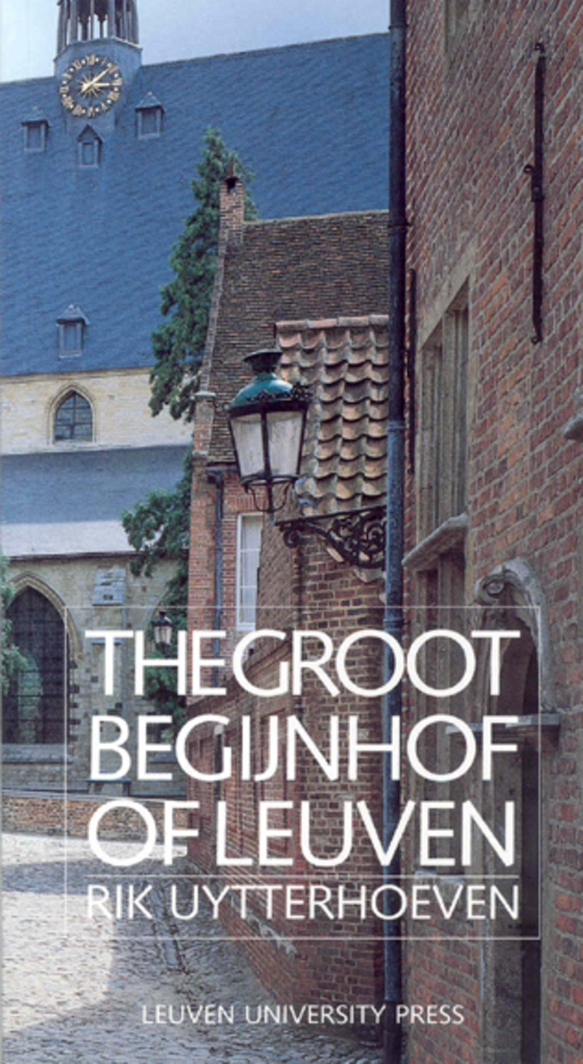 The Groot Begijnhof of Leuven