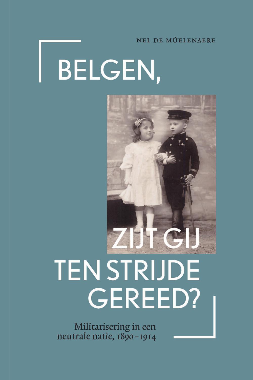Belgen, zijt gij ten strijde gereed?