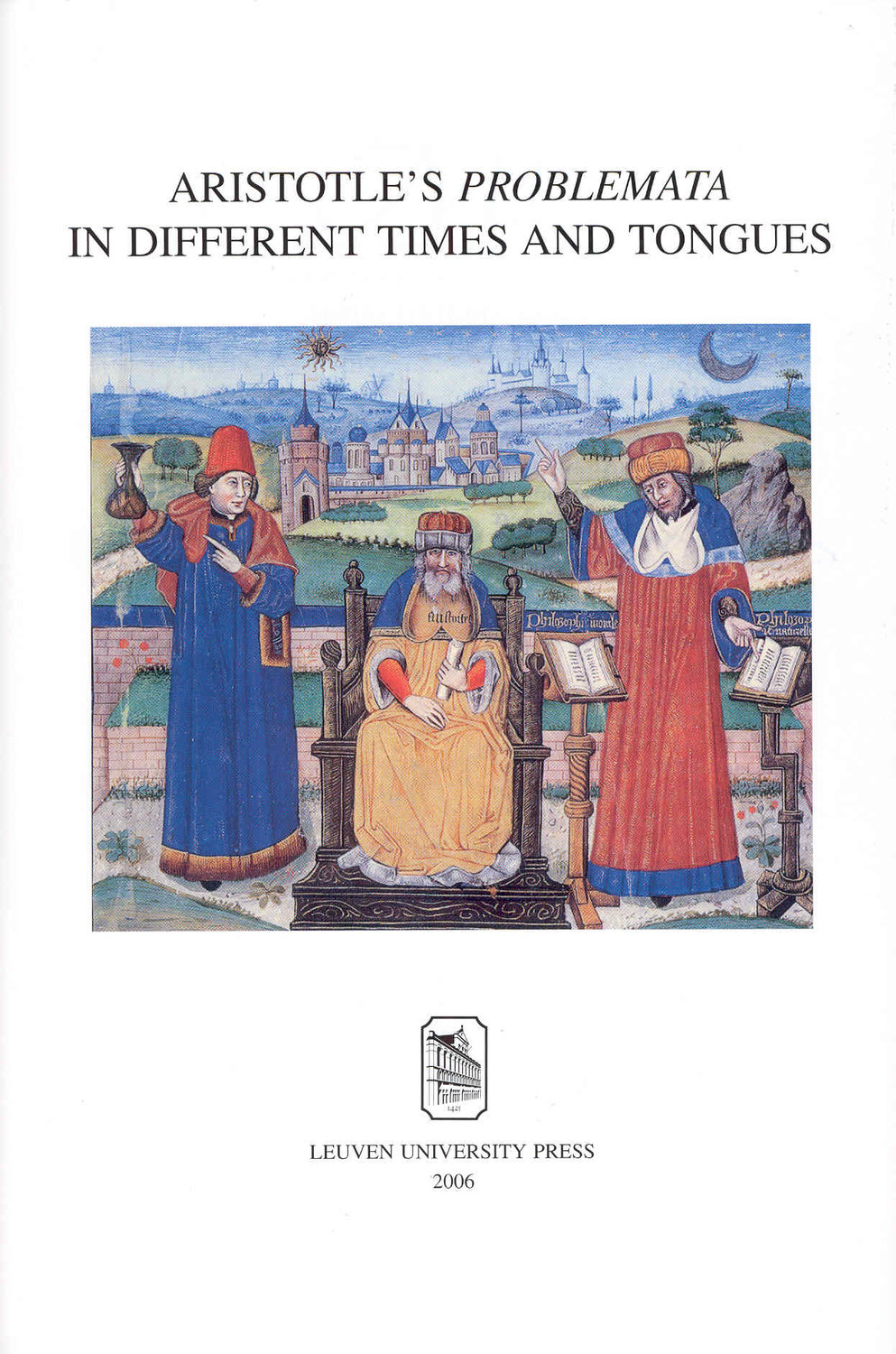 Aristotle's Problemata in Different Times and Tongues