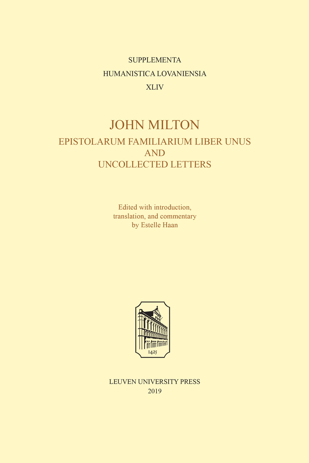 John Milton, Epistolarum Familiarium Liber Unus and Uncollected Letters